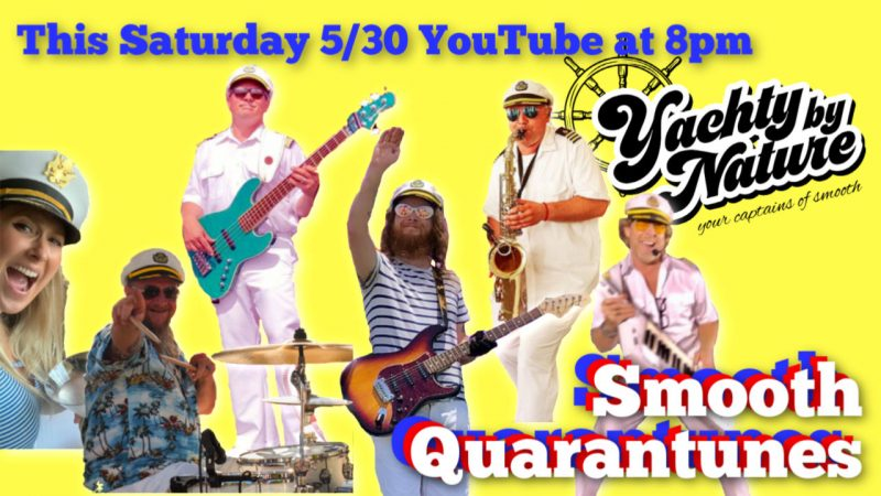 youtube yacht rock band quarantunes pandemic covid 19 virtual streaming online concert show los angeles orange county captains of smooth